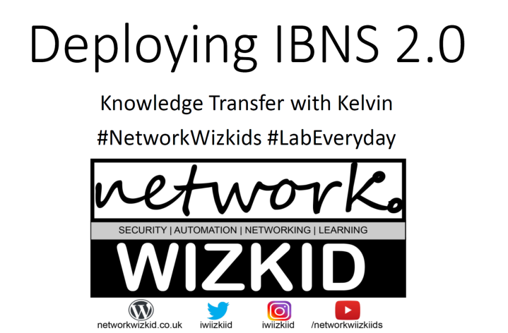 KT S2 EP1 :: Deploying IBNS 2.0