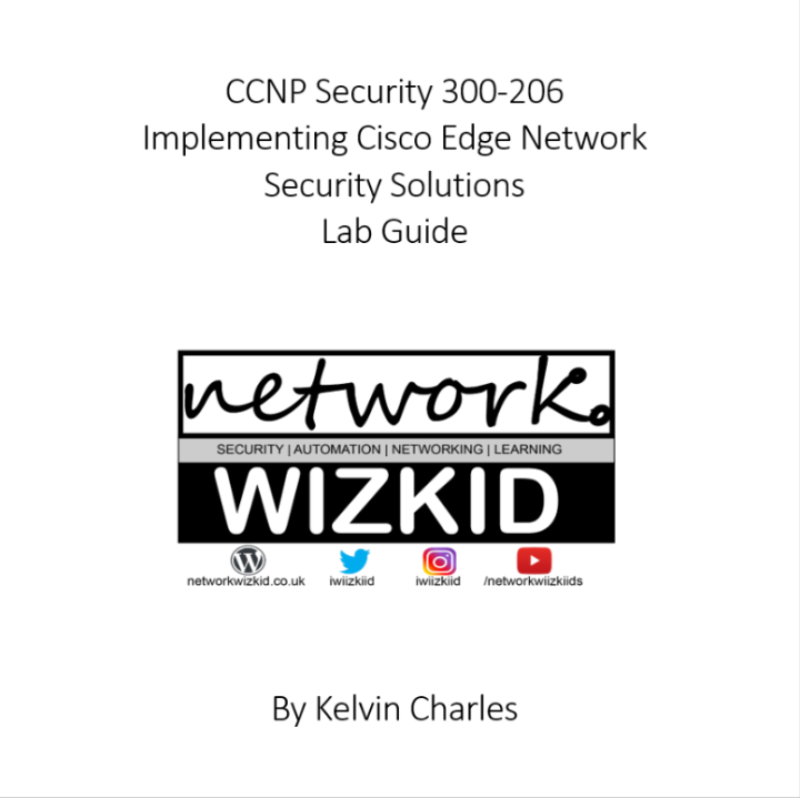 CCNP Security 300-206 Implementing Cisco Edge Network Security Solutions Lab Guide